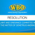 WBO Complaint and Grievance Committee Resolution in the Matter of Demetrius Andrade
