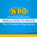 Resolution to vacate Title of Guillermo Rigondeaux