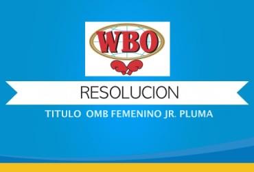 DECLARAN VACANTE TITULO OMB FEMENINO JR. PLUMA