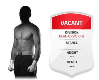 Vacant Featherweight
